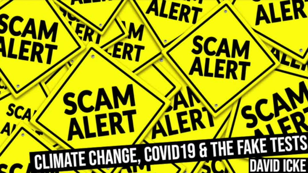 Climate Change, Covid 19 & The Fake Tests - David Icke