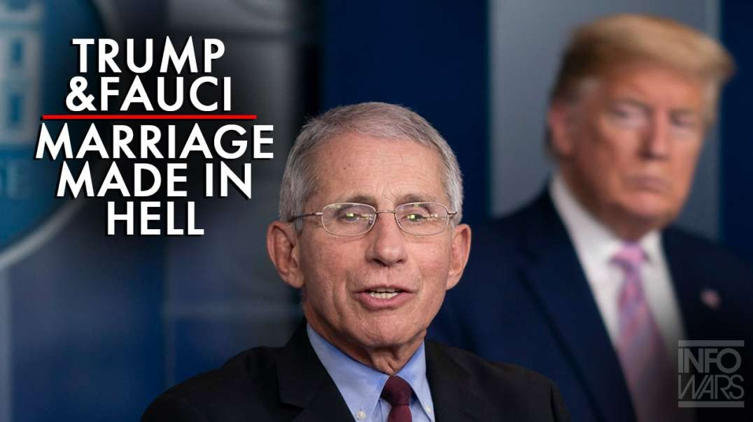 Trump And Fauci: A Marriage Made In Hell