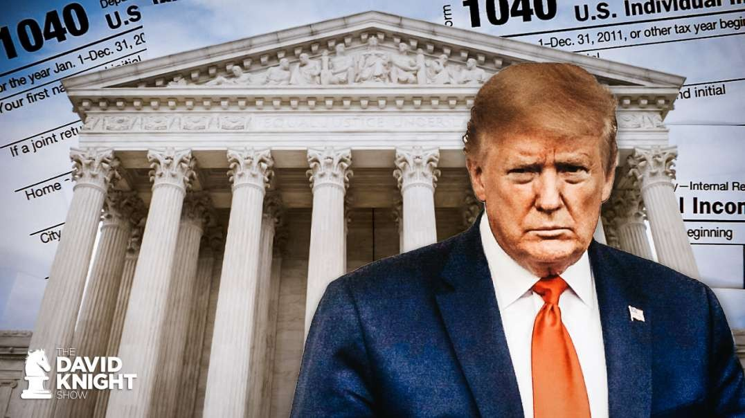 SCOTUS Gives Fishing License for Trump Tax Returns to Democrats