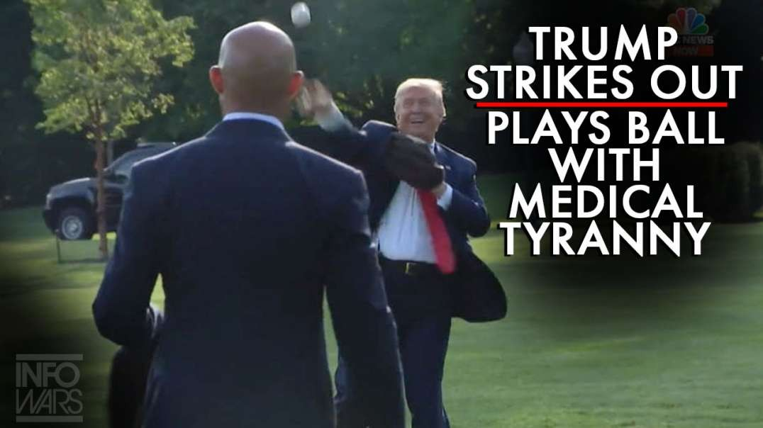 Trump Strikes Out with His Voter Base, Plays Ball with Medical Tyranny
