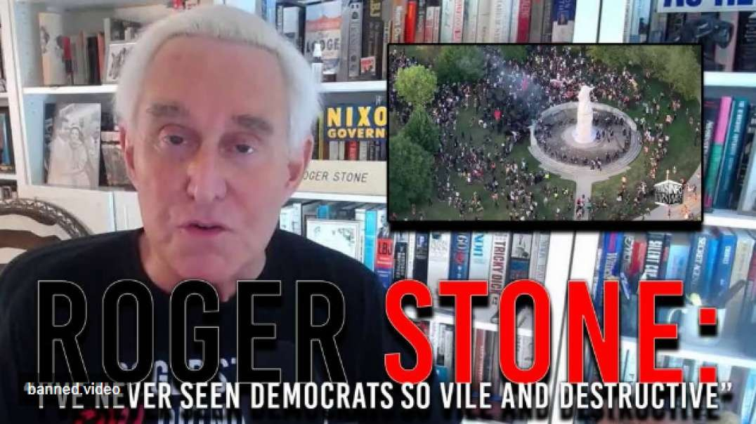 Roger Stone Says He's Never Seen Democrats So Vile And Destructive