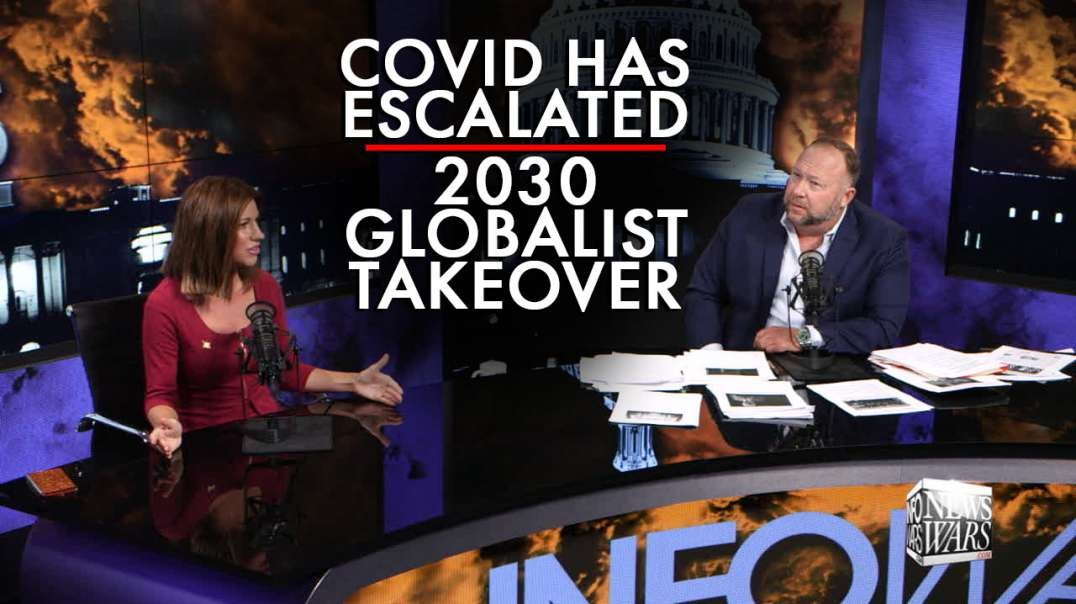 Covid Has Escalated 2030 Globalist Takeover Plans