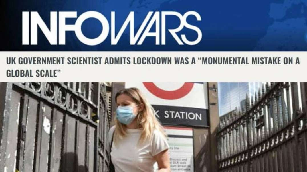 Govt. Scientist Admits Lockdown a 'Monumental Mistake on a Global Scale'