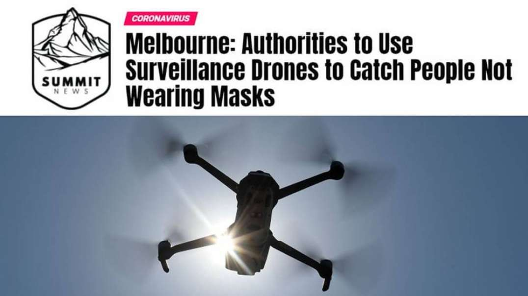 Melbourne Police Use Surveillance Drones To Catch Mask Refuseniks