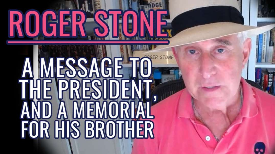 Roger Stone Eulogizes Robert Trump / Warns President Trump