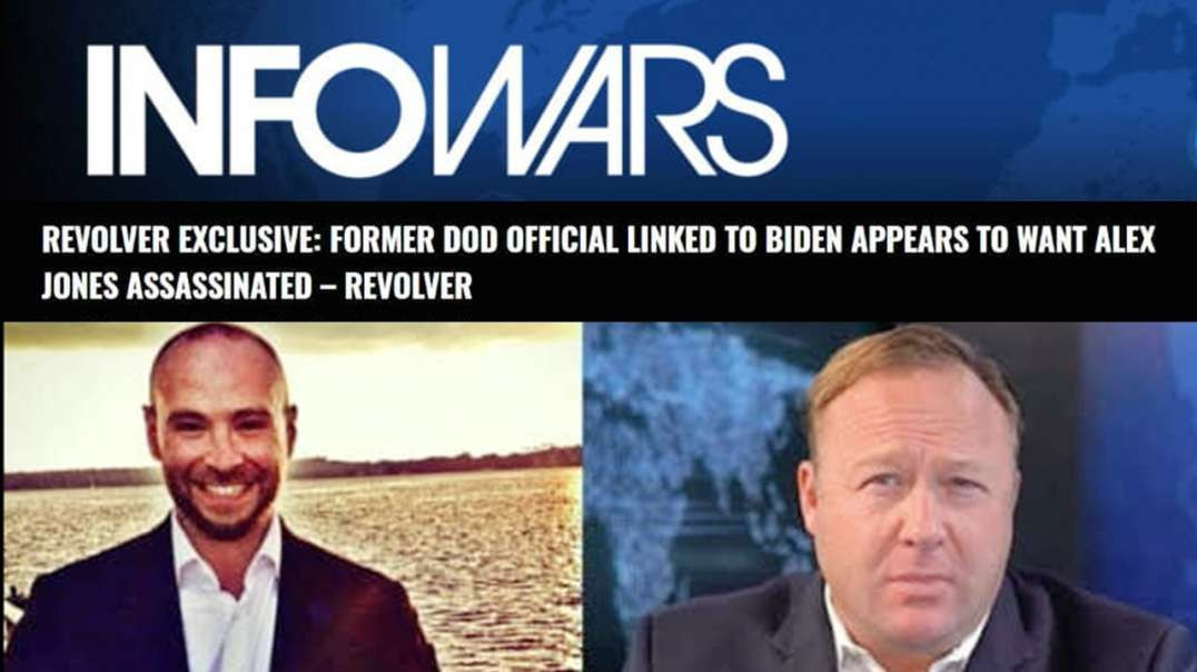 Biden Linked DOD Official Calls for Alex Jones' Death