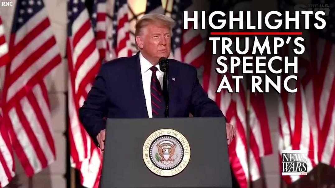 Highlights From President Trump's RNC Speech