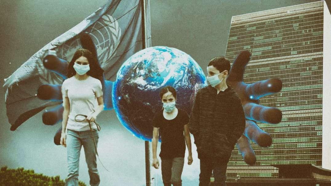 UN Covid Hoax Wants Your Children