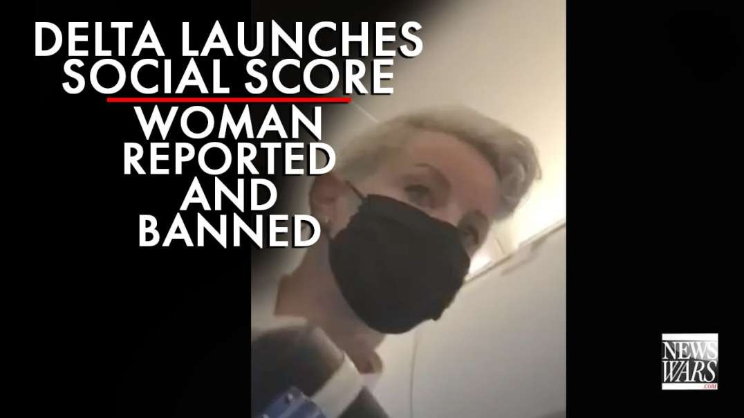 Delta Launches Social Credit Score Woman Reported and Banned