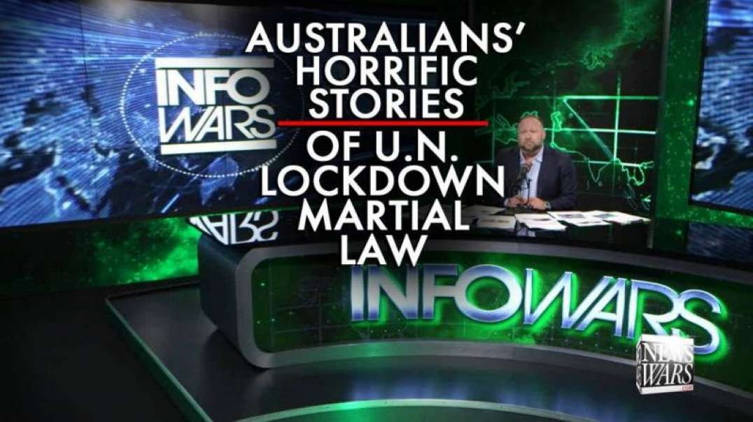 Exclusive: Australians Tell Horrific Stories of UN Lockdown Martial Law