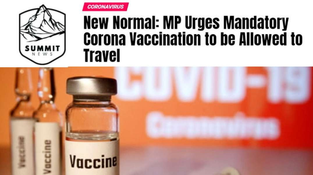 MP Urges Mandatory Vaccination To Be Allowed To Travel