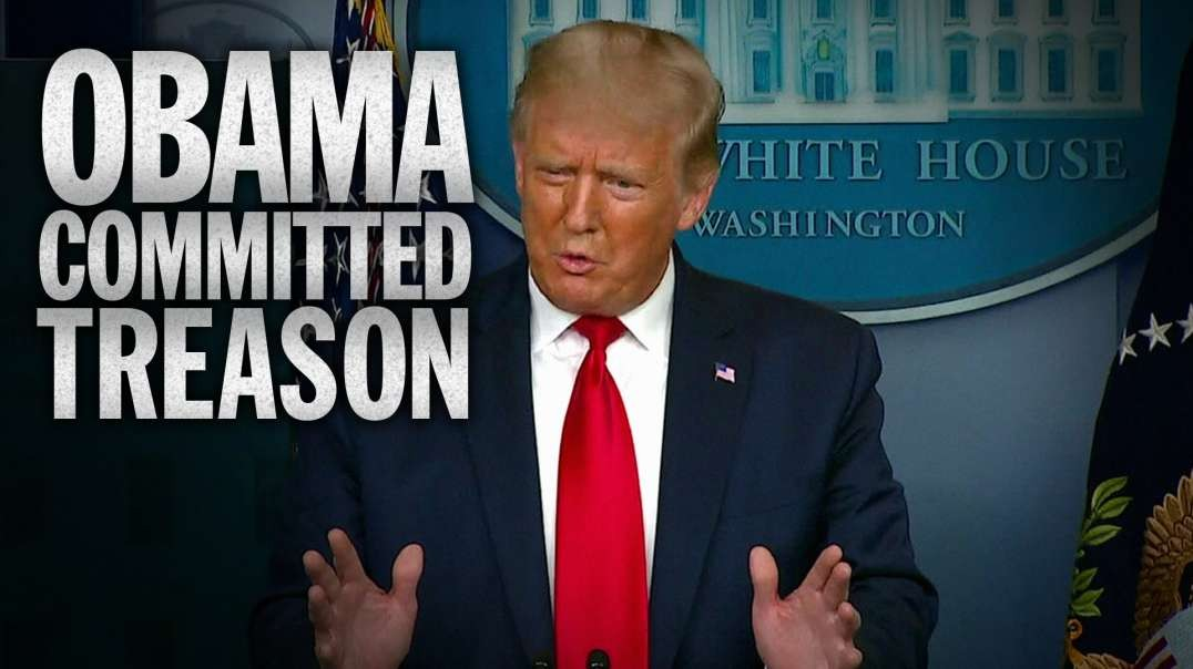"President Trump Says, ""Obama Committed Treason!"" During Live Press Conference"