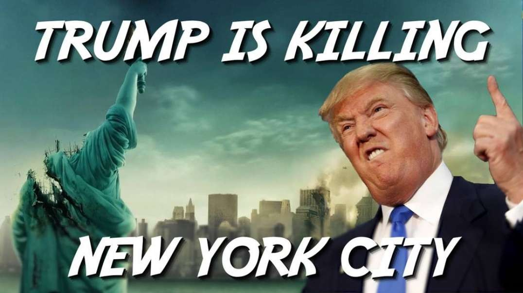 Trump is Killing New York City!