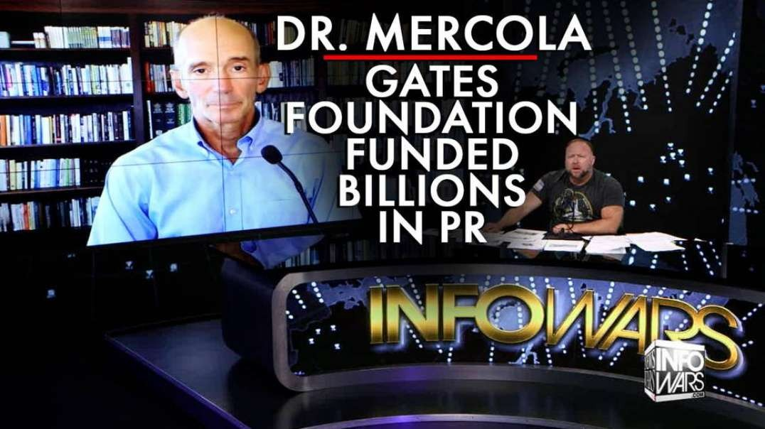 Dr. Mercola: Gates Foundation Has Funded Billions Worth in PR from MSM Outlets