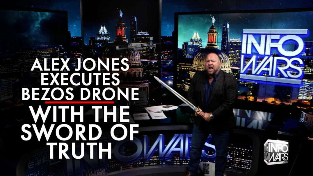 Alex Jones Executes Jeff Bezos Robot Drone with the Sword of Truth