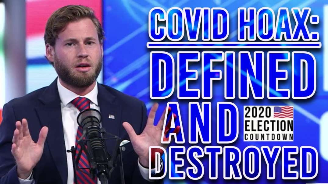 Covid Hoax: Defined and Destroyed