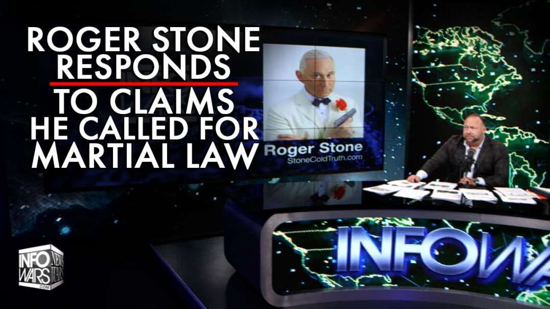 Roger Stone Responds to Claims He Called for Martial Law