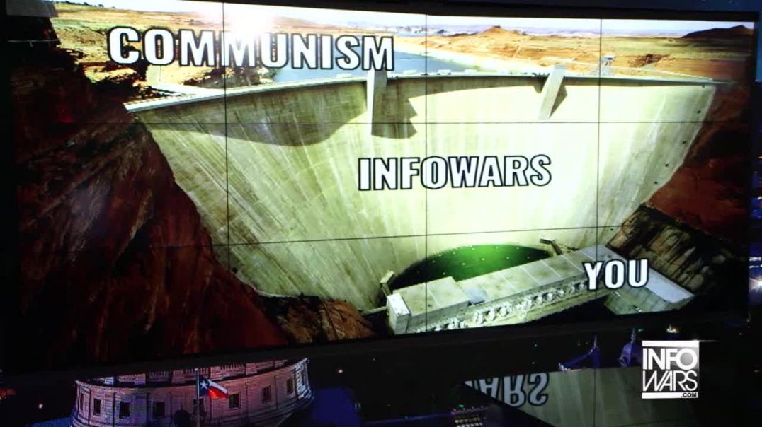 Infowars Is The Dam That Holds Back The Flood Of Communism