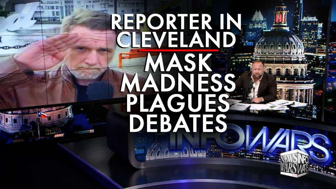 Reporter in Cleveland: Mask Madness Plagues Streets Ahead of Historic First 2020 Debate
