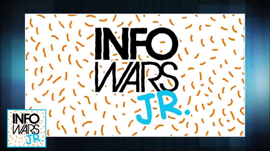 Must See TV! InfoWars Jr. Is Here!
