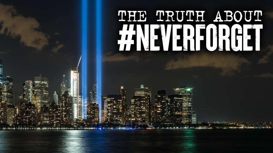The Truth About #NeverForget