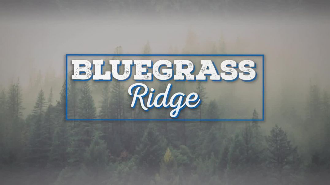 Bluegrass Ridge Ep 318 with host Nu-Blu