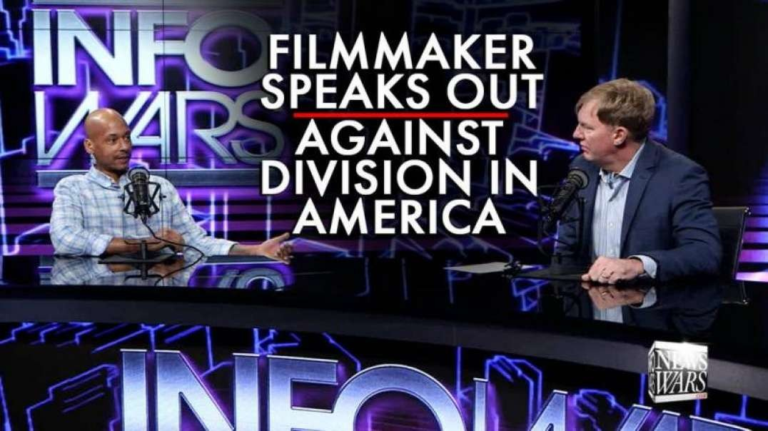 Filmmaker Speaks Out Against Division in America