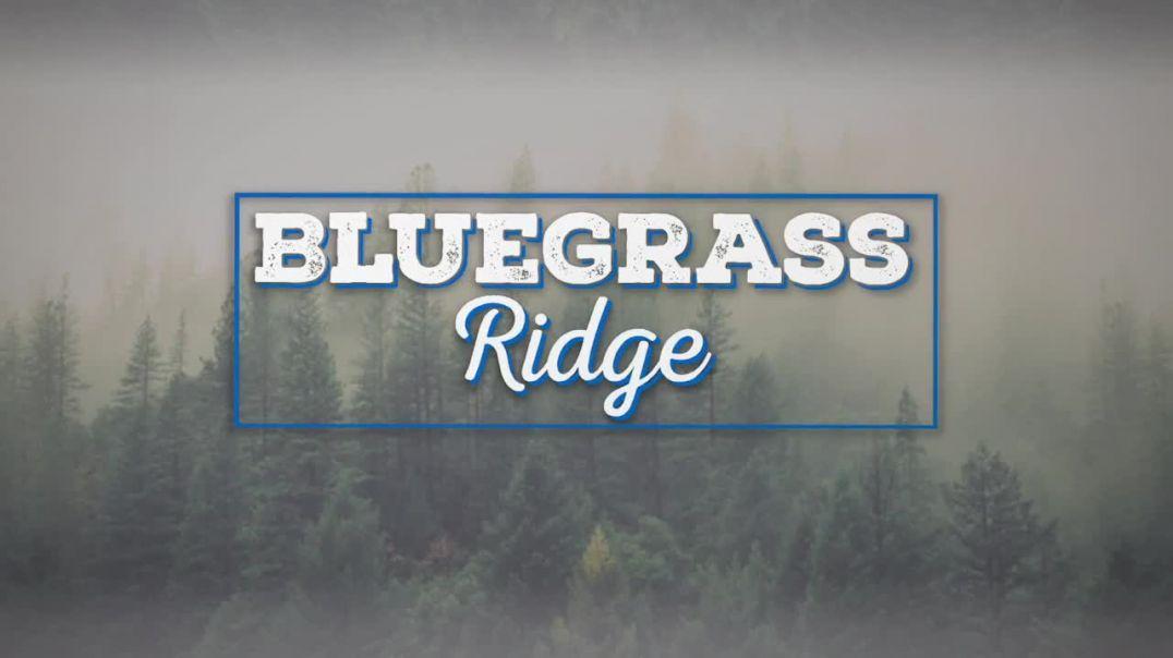 Bluegrass Ridge Ep 321 with host Nu-Blu