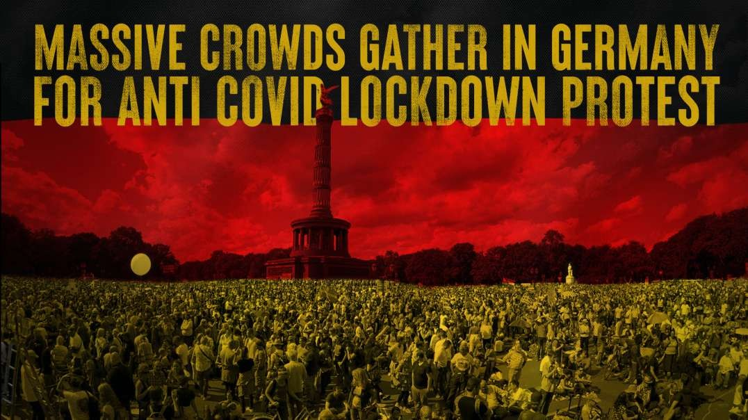 Massive Crowds Gather In Germany For Anti-COVID Lockdown Protest