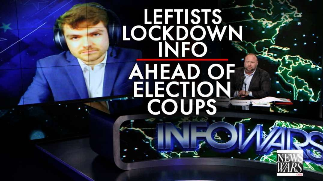 Nick Fuentes: Leftist Lockdown the Flow of Information Ahead of Mail-In Election Coups
