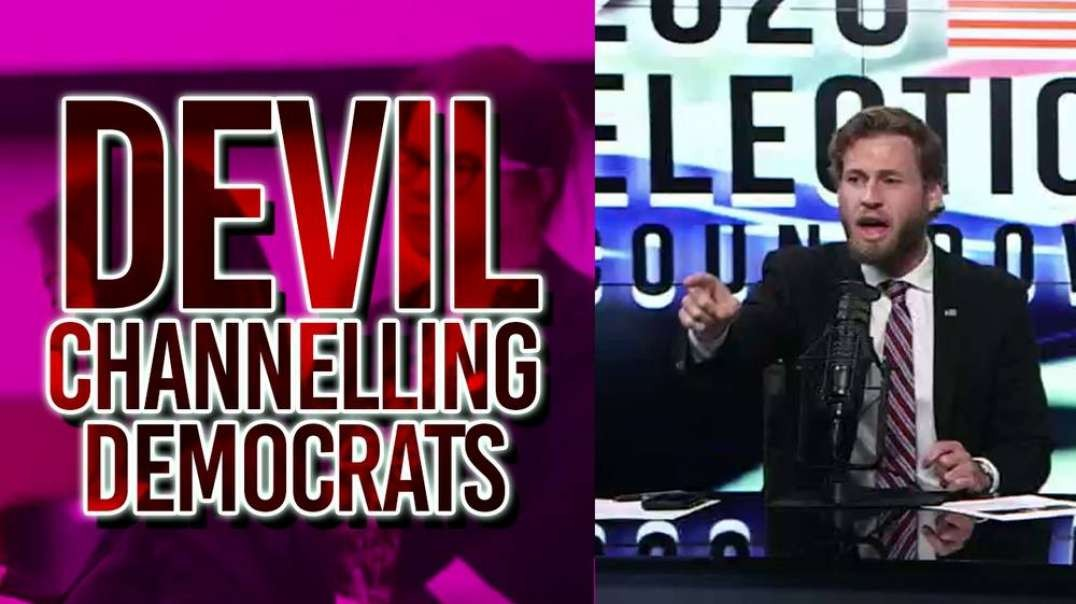 Democrats Are Channeling The Devil!