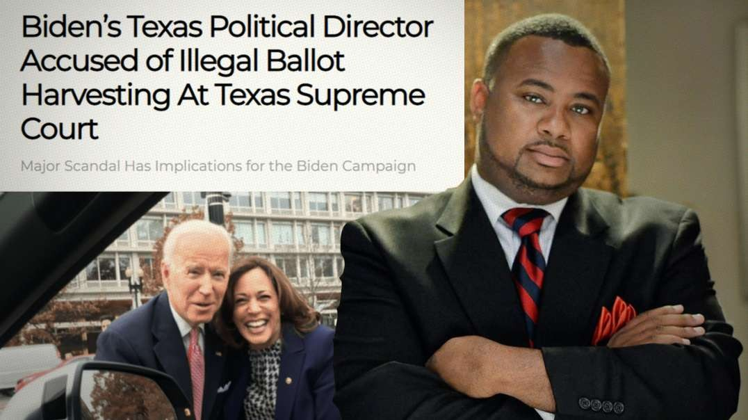 Biden Campaign Accused Of Illegal Ballot Harvesting In Texas