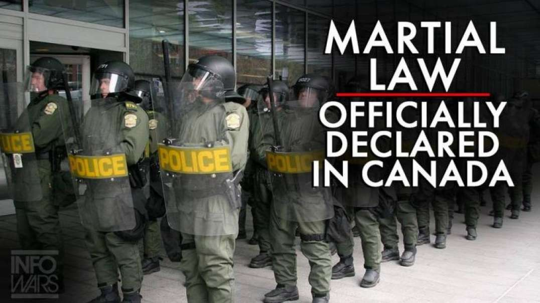 Martial Law Officially Declared in Canada