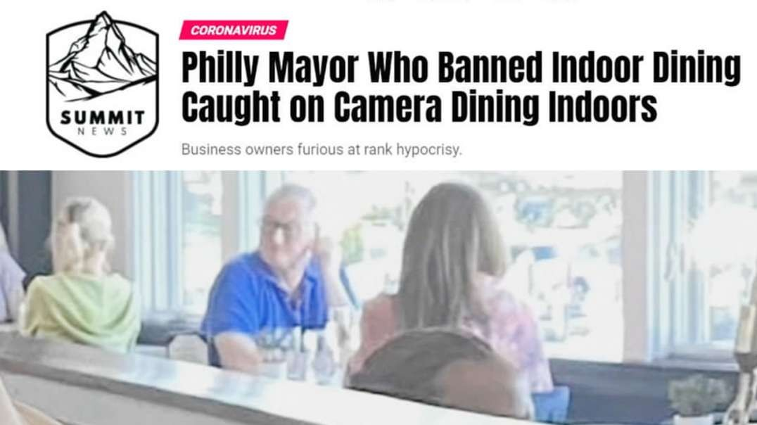 Philly Mayor Who Banned Indoors Dining Caught Dining Indoors