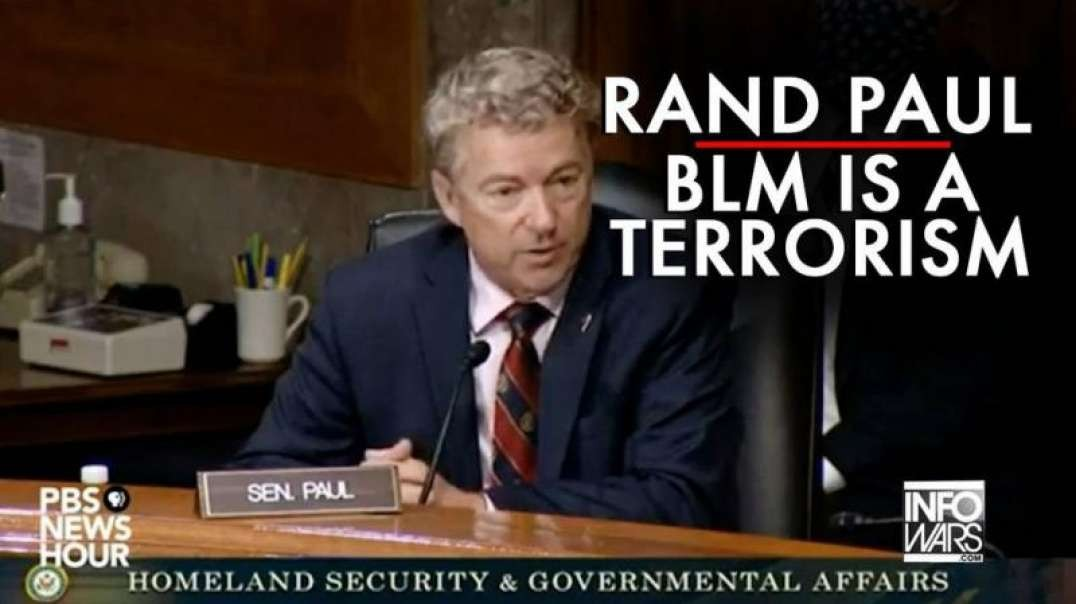 Rand Paul 'BLM Is A Terrorist Organization'