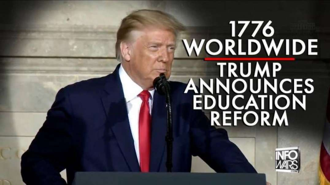 Trump Backs 1776 Worldwide, Announces Education Reform