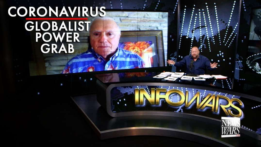 Dr. Steve Pieczenik Confirms Coronavirus is Globalist Power Grab