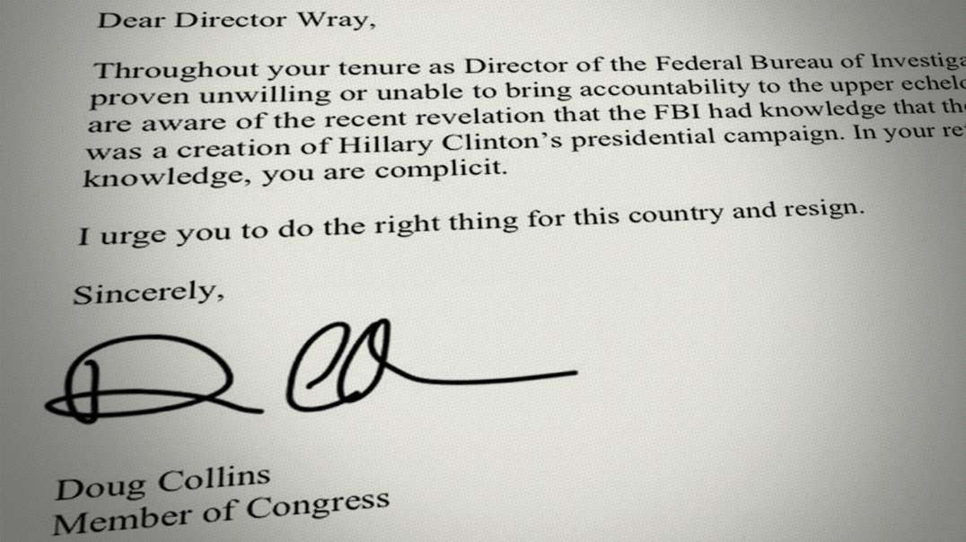 Congressman Doug Collins Calls For Chris Wray To Resign From FBI