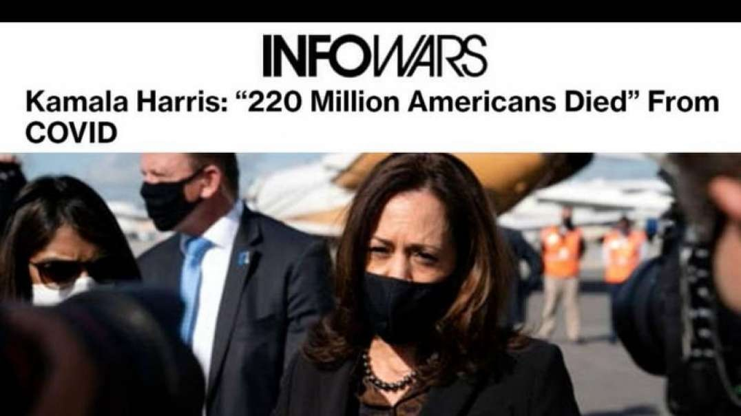 2 out of 3 Americans Have Died from Covid According to Top Cop Kamala Harris