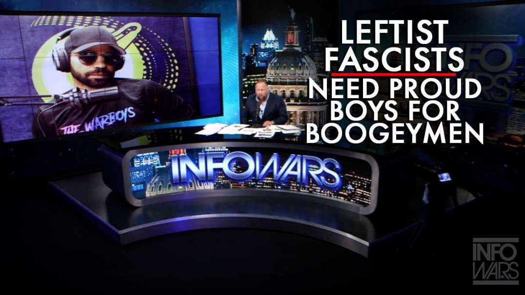 Leftist Fascists Need the Proud Boys as Boogeymen to Silence Political Speech