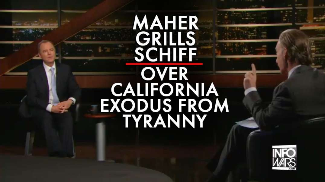 Maher Grills Schiff over California Exodus from Tyranny and Cultural Enslavement