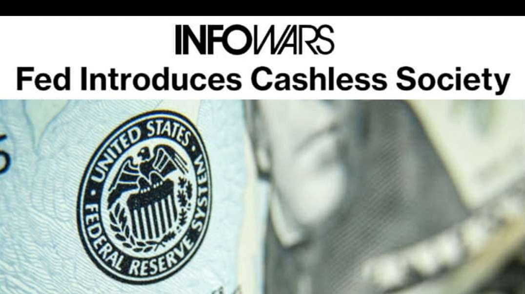 EXCLUSIVE! Prepare for the End of Cash, Fed Tells Banks