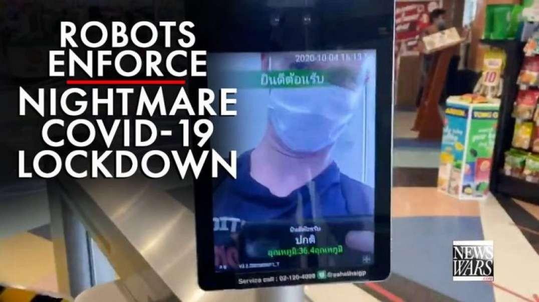 Video: Robots Enforce Nightmare Covid-19 Lockdown