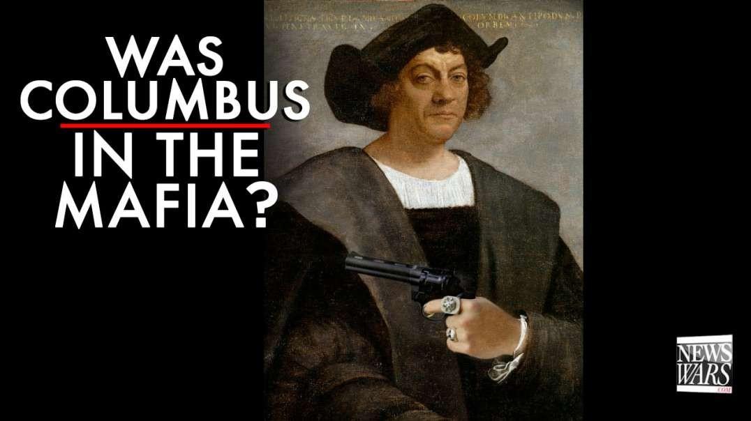 Was Columbus In The Mafia?
