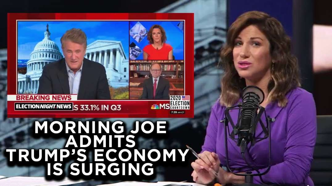 Morning Joe Can't Deny The Trump Economy Boom