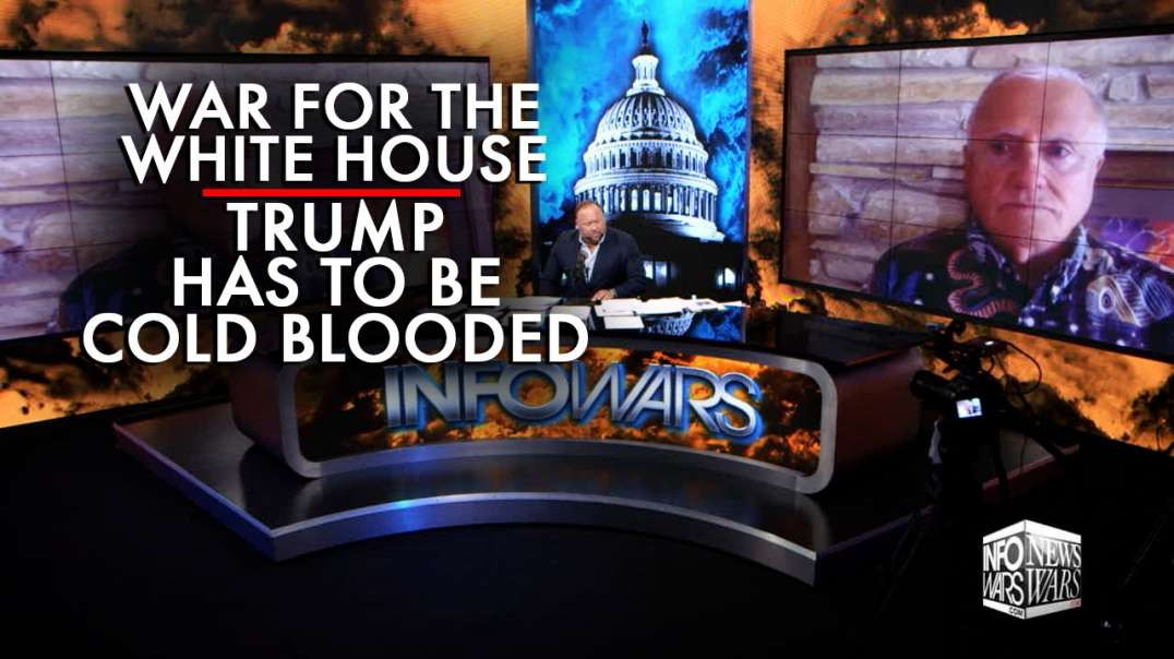 War for the White House: Trump Has to Be Cold Blooded, says Steve Pieczenik