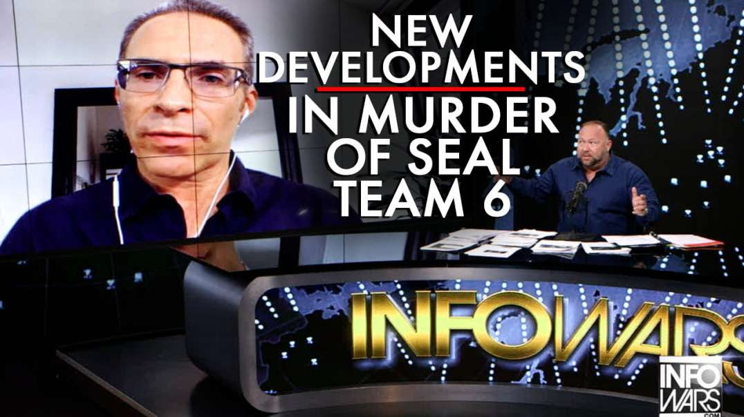 New Developments in Murder of Seal Team 6 Dissected