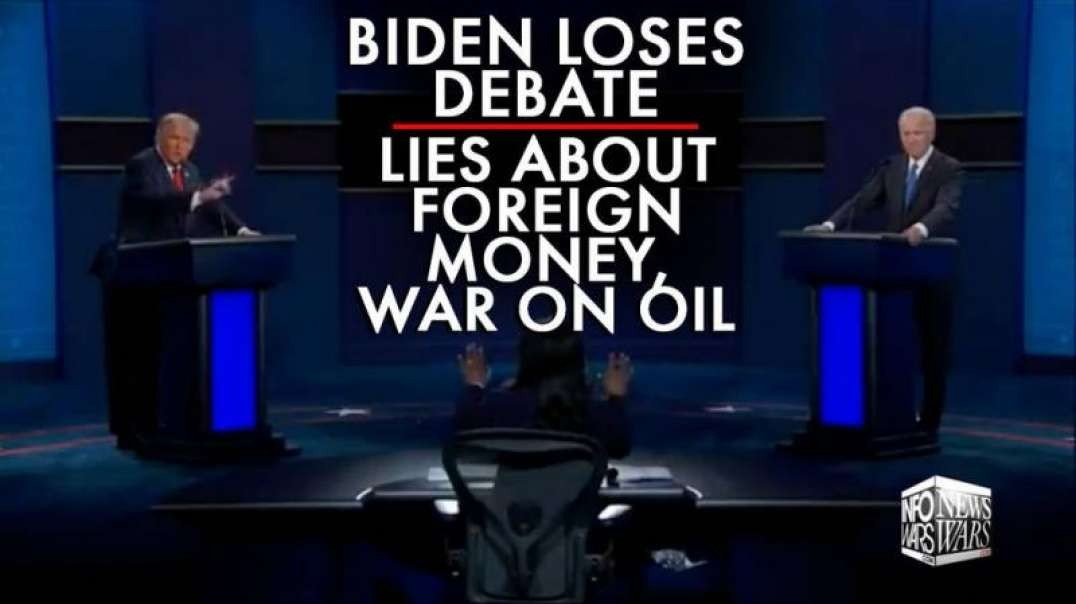 Biden Loses Debate, Lies About Foreign Money, Declares War on Oil