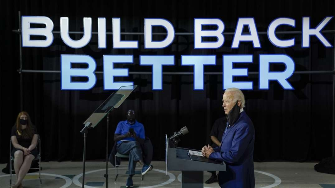 How Joe Biden Plans To 'Build Back Better'