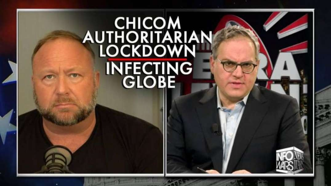 Investigative Journalists Expose ChiCom Style Authoritarian Lockdown Infecting the Globe